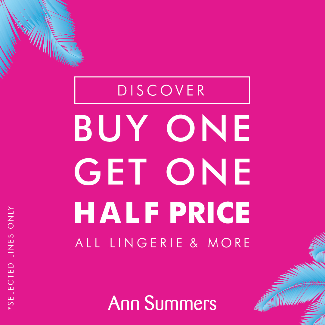 Buy 1 get 1 ½ price on lingerie and more.  To find out more head to Green Lanes. Selected lines only. Excludes swim.